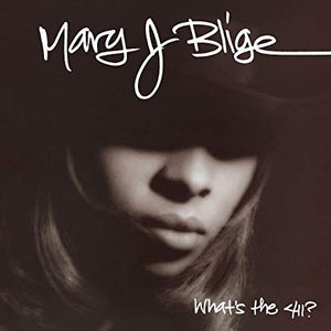 Mary J Blige - What's the 411