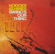 Hodges & Hines - Swing's Our Thing