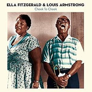Ella Fitzgerald & Louis Armstrong - Cheek to Cheek