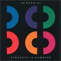38 Special - Strength in Numbers