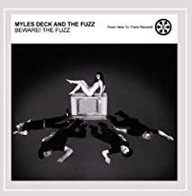 Myles Deck and the Fuzz - Beware! The Fuzz