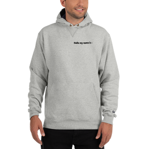 Champion Hoodie My Name Is - Little Beaches