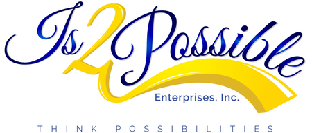 Is2Possible Enterprises, Inc.
