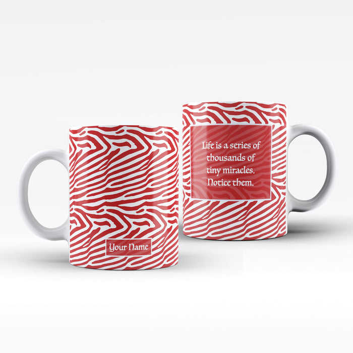 White Mug with red Zebra Design personalised with name on the front and a text message on the back