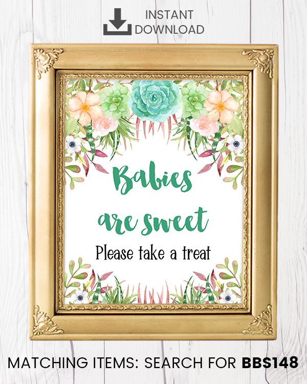 Succulent Babies Are Sweet Printable Sign