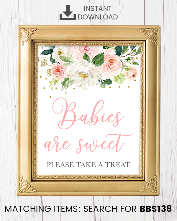 Blush Pink Floral Babies Are Sweet Printable Sign