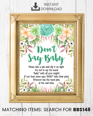 Succulent Don't Say Baby Pin Printable Sign