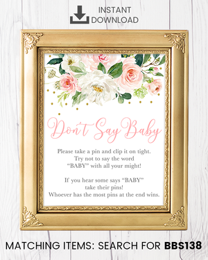 Blush Pink Floral Don't Say Baby Pin Printable Sign