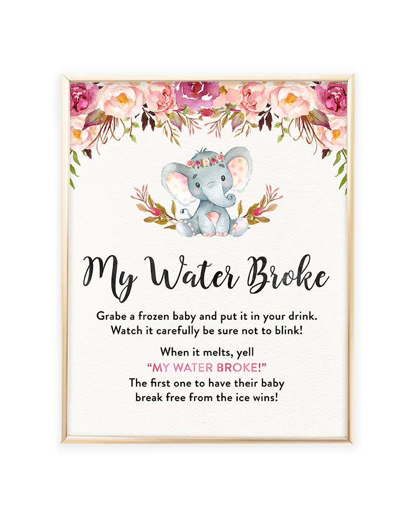 Elephant Baby Shower Games My Water Broke Printable Sign
