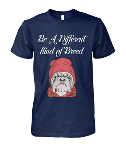 Be A Different Kind Of Breed