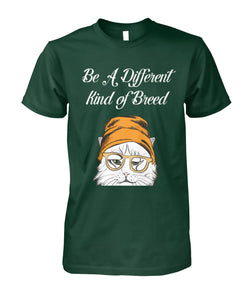 Be A Different Kind Of Breed CAT