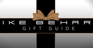 The Ike Behar 2019 Holiday Gift Guide
