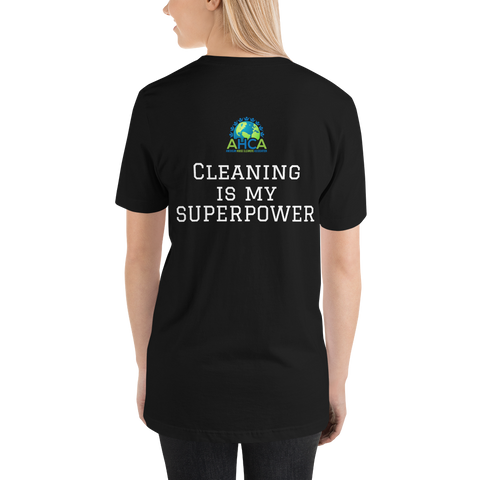 Cleaning is My Super Power - T-Shirt