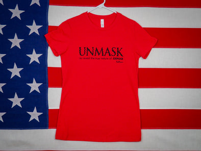 Women's Unmask T-Shirt / 100% Cotton