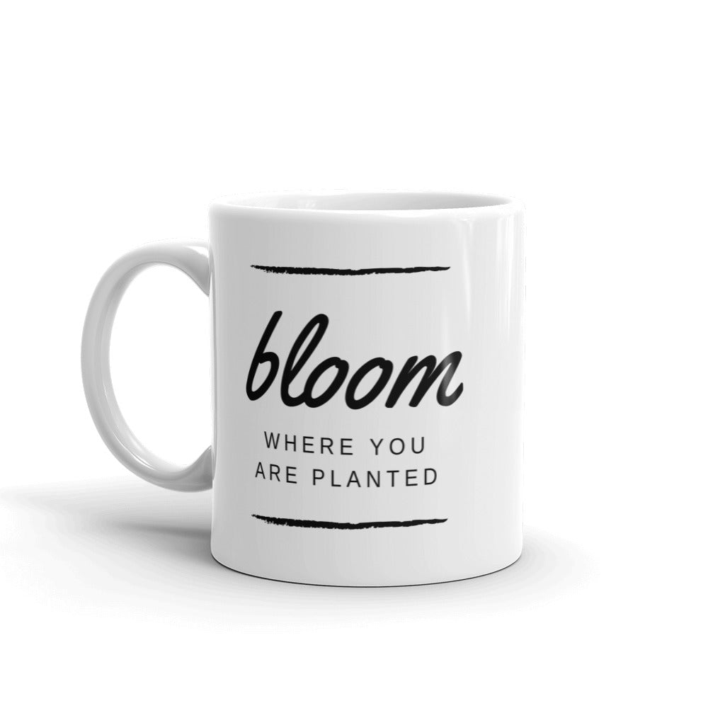 Bloom Where You are Planted Mug