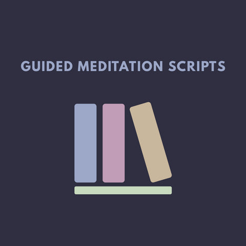 Guided Meditation Script Collection (For Members)