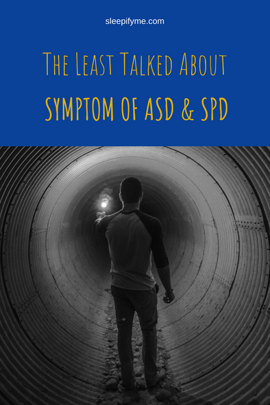 The Least Talked About Symptom of SPD and ASD