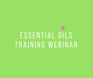 FREE Essential OIls - Webinar