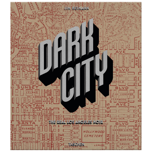 VA DARK CITY, THE REAL LOS ANGELES BOOK