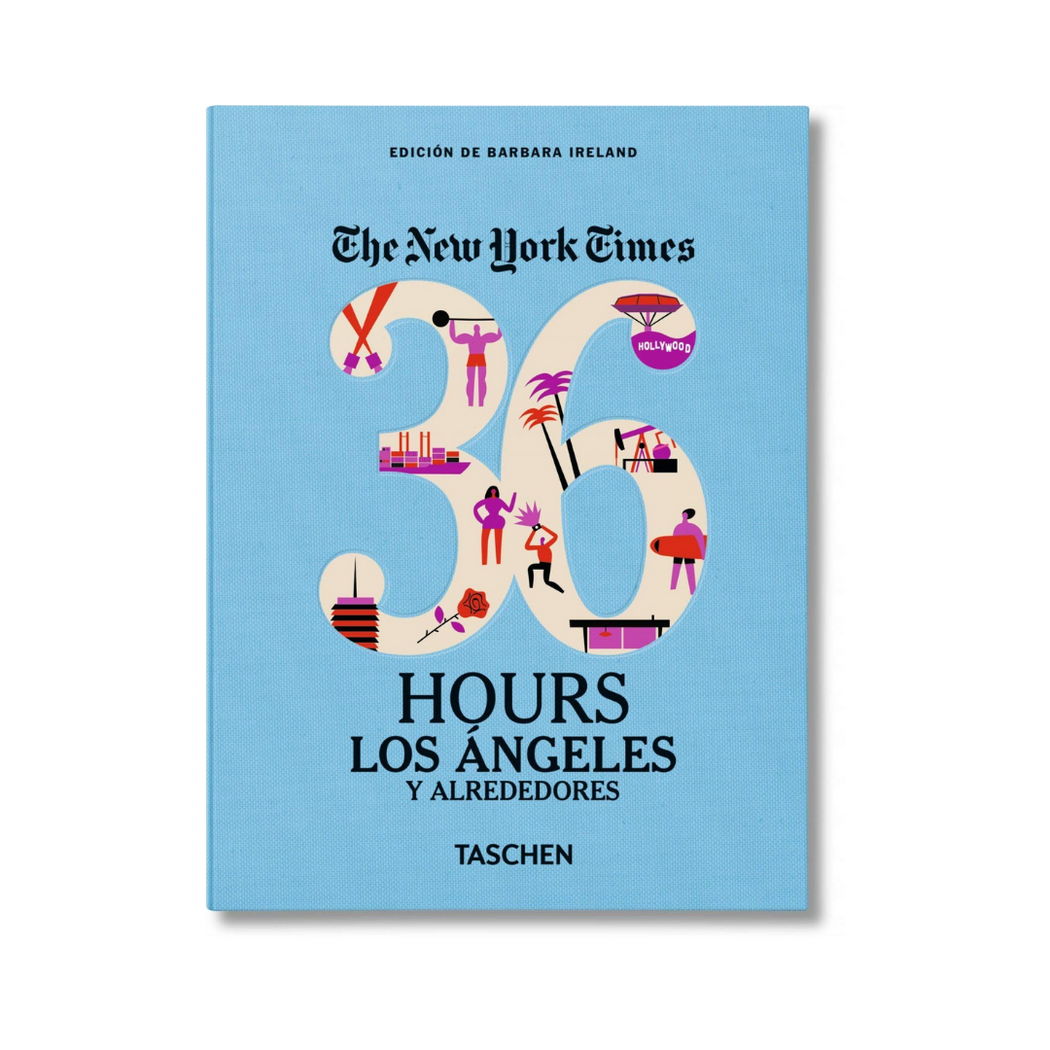 NEW YORK TIMES- 36 HOURS LOS ANGELES BOOK