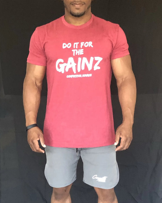 Do It For The Gainz - T-Shirt