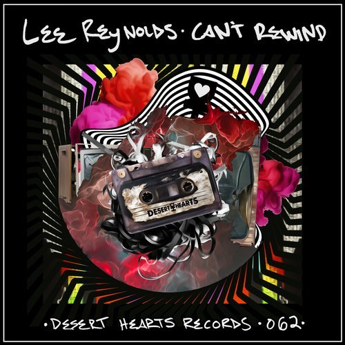 Lee Reynolds - Can't Rewind - Desert Hearts Records