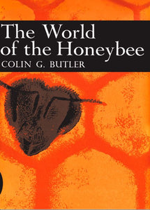 Collins New Naturalist Library - The World of the Honeybee