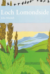 Collins New Naturalist Library - Loch Lomondside