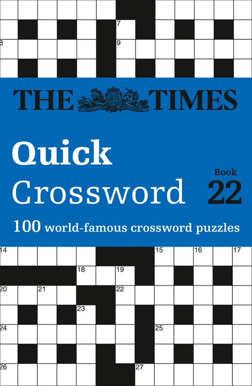 The Times Quick Crossword Book 22: 100 world-famous crossword puzzles from The Times2