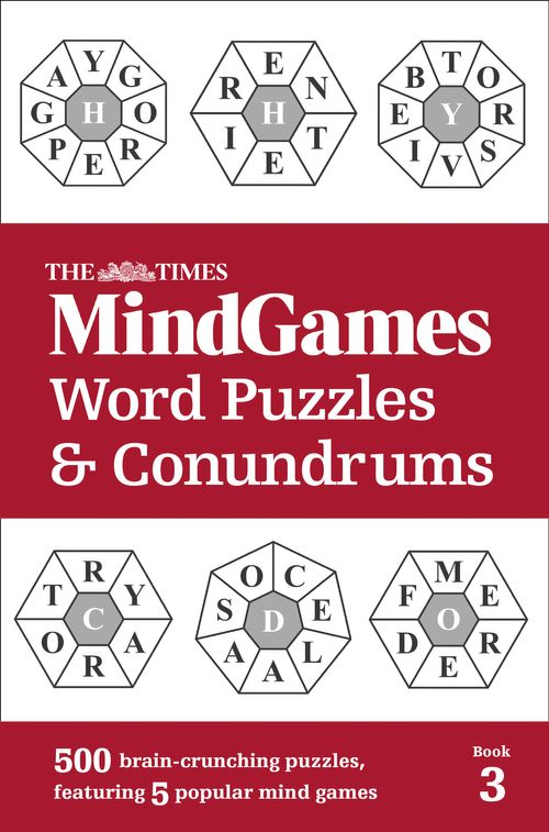 The Times MindGames Word Puzzles and Conundrums Book 3: 500 brain-crunching puzzles, featuring 5 popular mind games