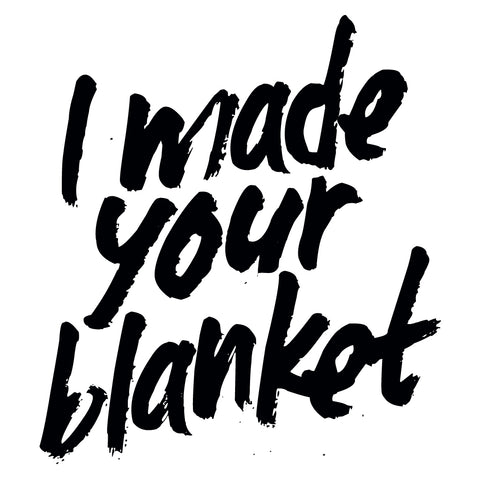 i made your blanket fashion revolution week