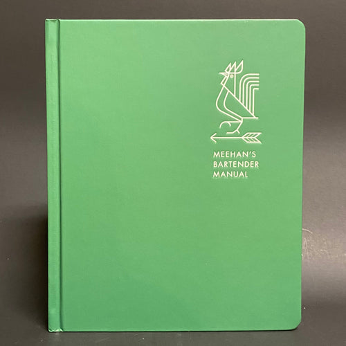 MEEHAN'S BARTENDER MANUAL - Jim Meehan