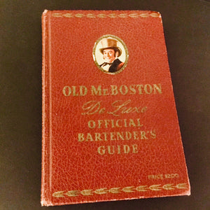 Old Mr. Boston - classic deluxe bartender's guide - vintage ca. 1940