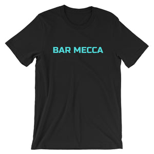 Bar Mecca Short-Sleeve Unisex T-Shirt