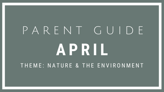 Parent Guide Activities - NATURE & THE ENVIRONMENT