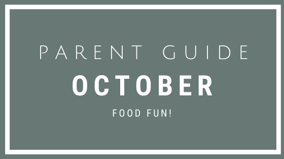October Parent Guide Activities - FOOD FUN!