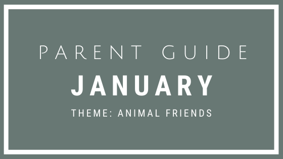 January Parent Guide Activities - ANIMAL FRIENDS