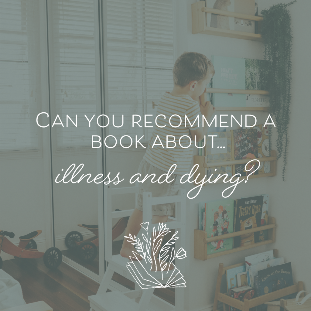 Can You Recommend a Book About...Illness and Dying?
