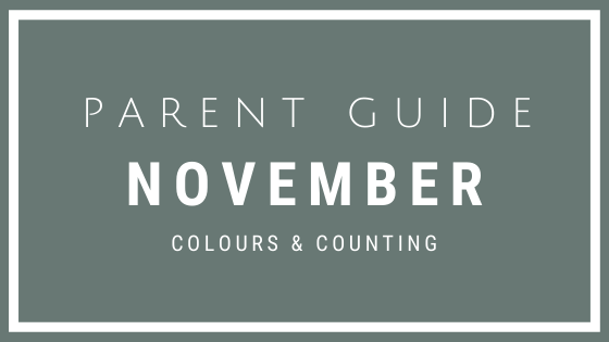 November Parent Guide Activities - COLOURS & COUNTING
