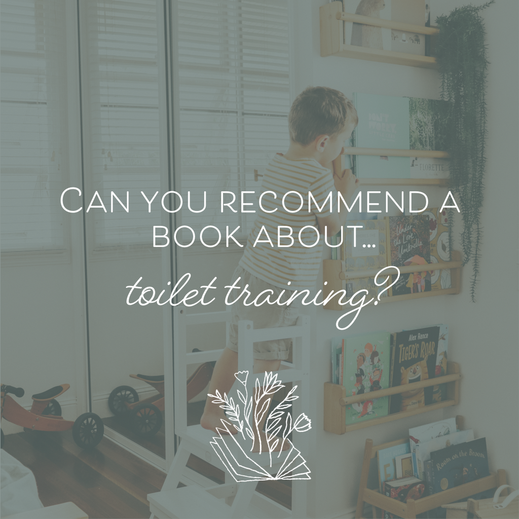 Can You Recommend a Book About...Toilet Training?