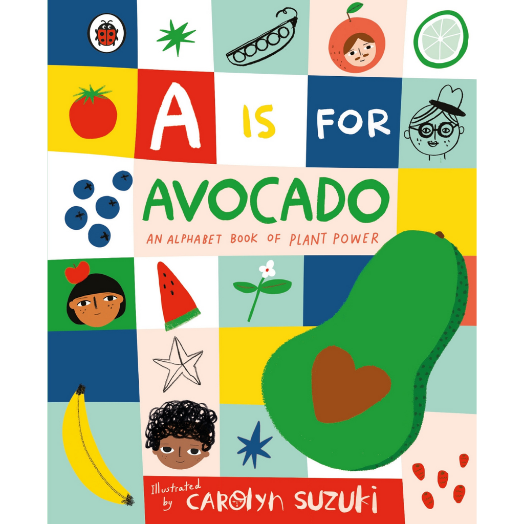 A is for Avocado