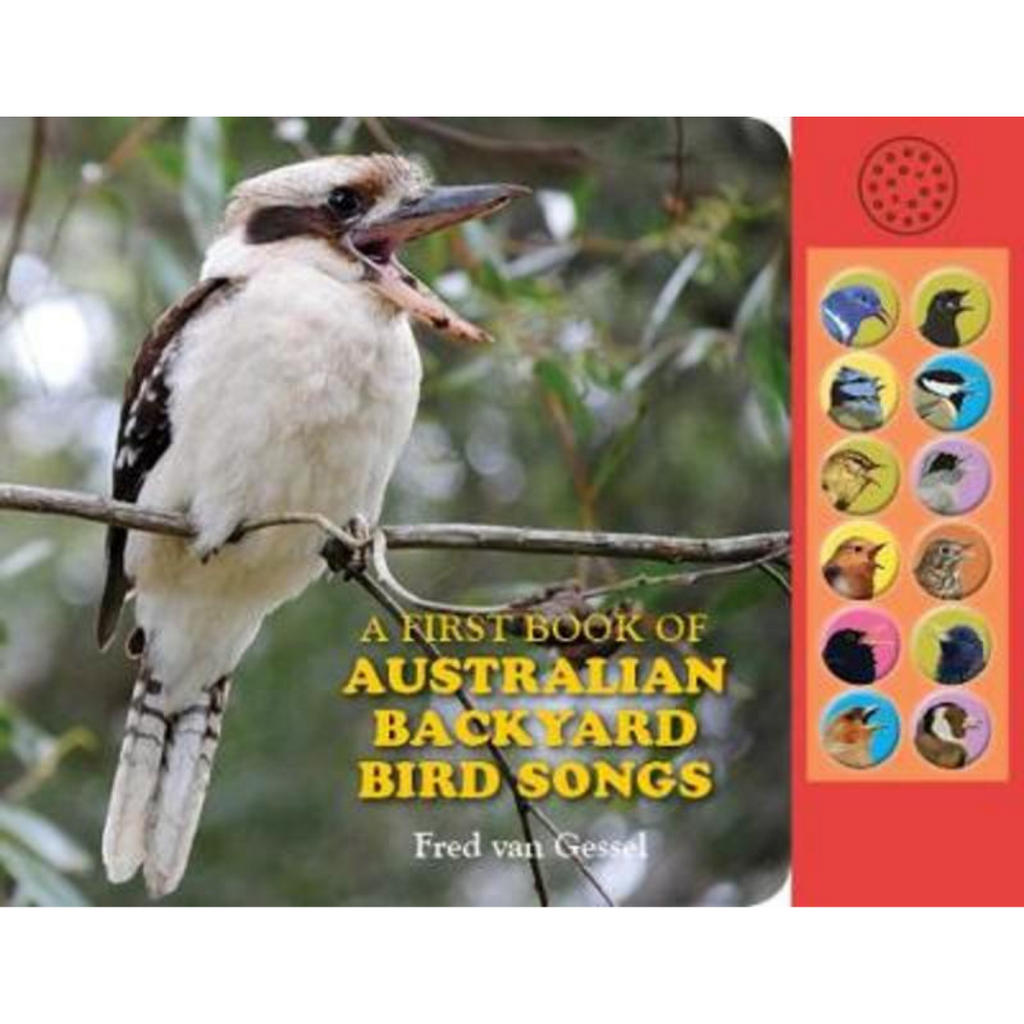 A First Book of Australian Backyard Bird Songs