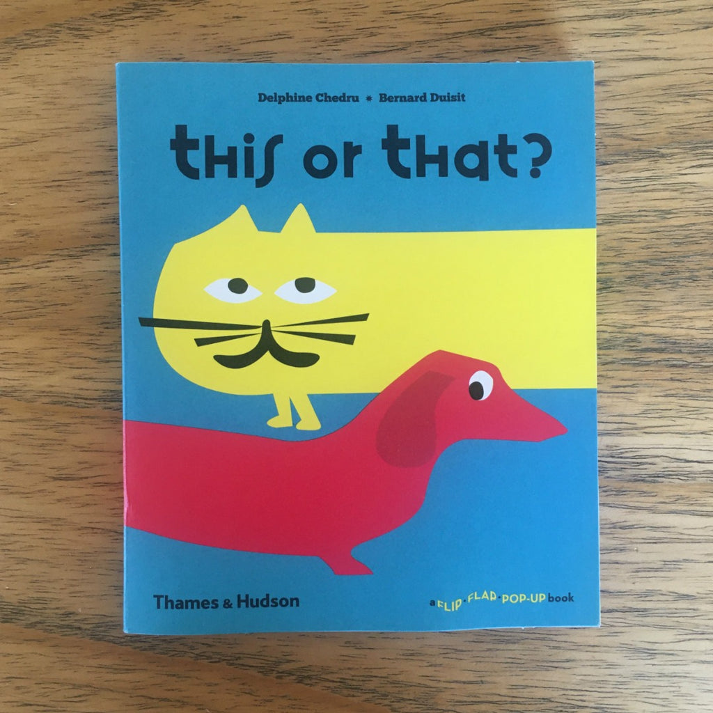 This or That? A Flip Flap Pop-Up Book
