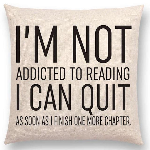 Image of Mon Cocon de Lecture Housses de Coussin de Lecture I'm not Addicted to Reading / Housse 45x45cm (sans coussin)