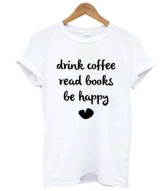 "Mon Cocon de Lecture T-Shirt Femme ""Drink Coffee, Read Books, Be Happy"" Blanc / S"