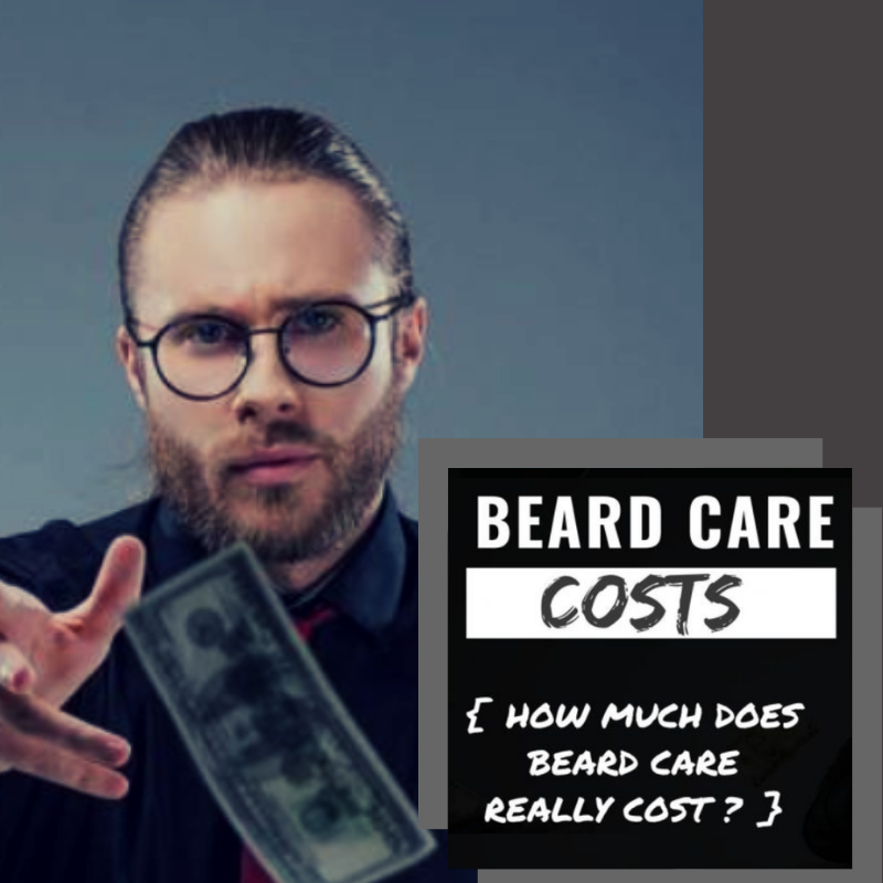 Beard Care Costs
