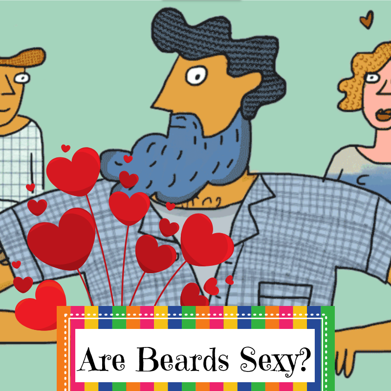 Are Beards Sexy
