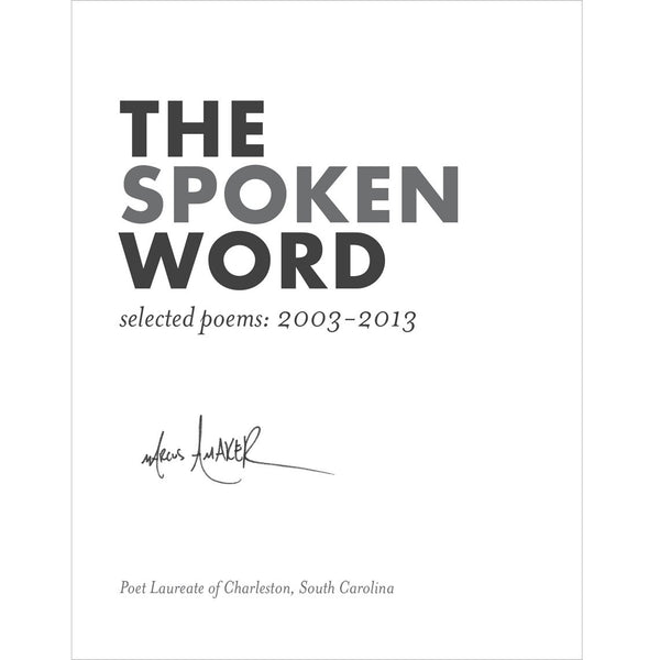 the spoken word – collected poems 2003-2013
