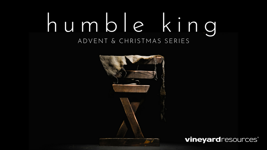 Humble King - Advent 2018