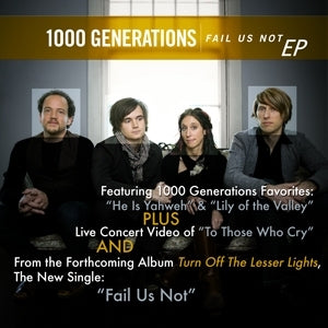 1000 Generations: Fail Us Not [MP3 -EP]